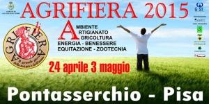 Agrifiera Pontasserchio-Pisa dal 24 aprile al 3 maggio 2015 @ Pontasserchio   Toscana   Italia